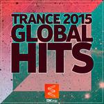 Trance 2015: Global Hits