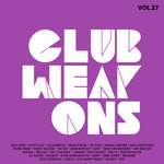 Club Weapons Vol 27: The Past Future Of Future House