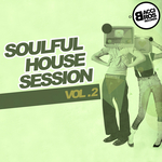 Soulful House Session Vol 2