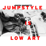 Jumpstyle Is Low Art