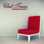 Club Traxx: Progressive House 17