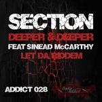 Deeper & Deeper/Let Da Riddem