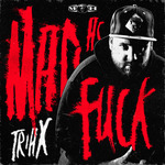 Mad As Fuck EP