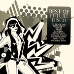 Best Of Future Disco 50 Tracks