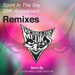 Spirit In The Sky 29th Anniversary Remix Pt 2