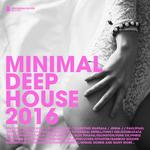 Minimal Deep House 2016/Deluxe Version