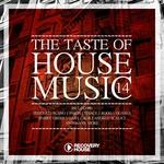 The Taste Of House Music Vol 14