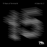 15 Years Of Terminal M/A Sides Vol 2