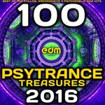 Psy Trance Treasures 2016/100 Best Of Top Full-on, Progressive & Psychedelic Goa Hits