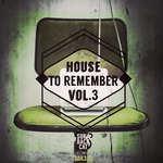 House To Remember Vol 3