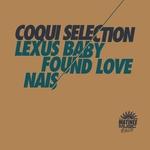 Lexus Baby/Found Love/Nais