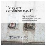 Foregone Conclusion EP 2