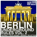 Berlin Underground Rules Vol 2