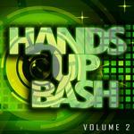 Hands Up Bash Vol 2