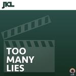 Too Many Lies