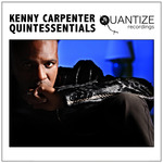 Kenny Carpenter Quintessentials (unmixed tracks)