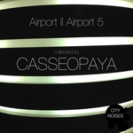Airport II Airport 5 A Techno Collection By Casseopaya