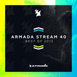 Armada Stream 40/Best Of 2015/Armada Music