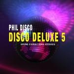 Disco Deluxe Vol 5