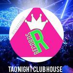 Tao Night Club House