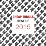 Best Of Cheap Thrills 2015