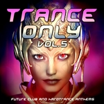 Trance Only Vol 5
