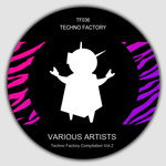 Techno Factory Compilation Vol 7