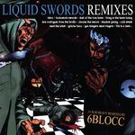 Liquid Swords Remixes