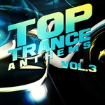 Top Trance Anthems Vol 3 Nation Of Epic Melodic & Progressive Hardtrance