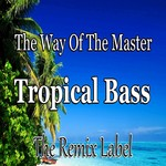 PADURARU - The Way Of The Master/Tropical Bass (Front Cover)