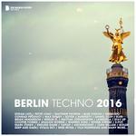 Berlin Techno 2016/Deluxe Version