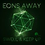 EONS AWAY - Swell/Keep Up (Front Cover)