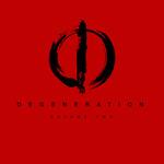 Degeneration Volume Two