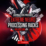 Extreme Neuro Processing Racks For Ableton (Sample Pack LIVE)