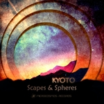 KYOTO - Scapes/Spheres (Front Cover)