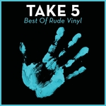 Take 5: Best Of Rude Vinyl