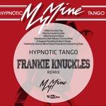 Hypnotic Tango - Frankie Knuckles Remix