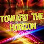 Toward The Horizon