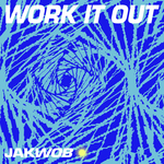 JAKWOB - Work It Out (Front Cover)