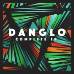 Danglo Complete EP