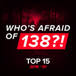 Who's Afraid Of 138?! Top 15 - 2016-01