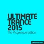 Ultimate Trance 2015/Progressive Edition