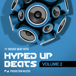 Hyped Up Beats Volume 2 (Sample Pack WAV)