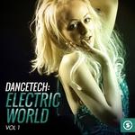 Dancetech/Electric World Vol 1