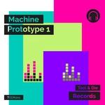 Machine Prototype 1
