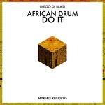 Do It/African Drum