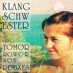 Tomorrow Or Now Remixes