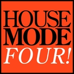 House Mode: Four!