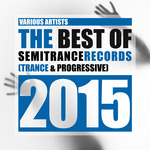 The Best Of Semitrance Records 2015: Trance & Progressive