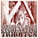 Everlasting Tributes: Deluxe Reissue